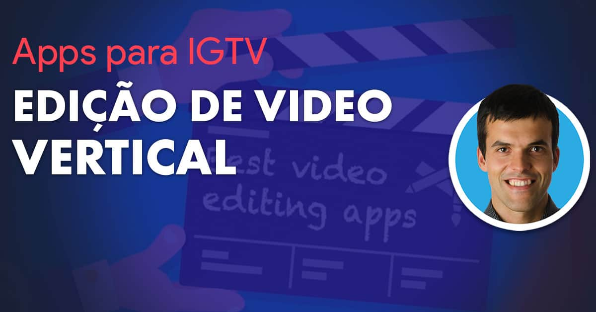 app-edicao-video-vertical-1200x628